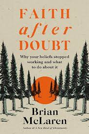 Faith after Doubt by Brian D. McLaren | Waterstones