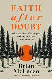 Faith after Doubt by Brian D. McLaren | Waterstones
